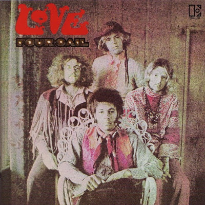 Love - Four Sail (1969 great us psychedelic rock - 2002 reissue - Flac)