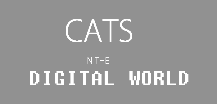 Cats in the Digital World