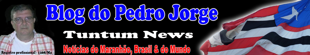 O Blog do Pedro Jorge Tuntum News