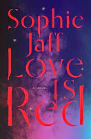 Love Is Red by Sophie Jaff.