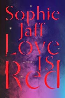 Love is Red, Sophie Jaff