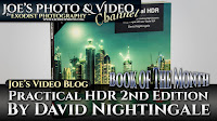 BOTM: Practical HDR 2nd Edition, By David Nightingale | Joe's Video Blog