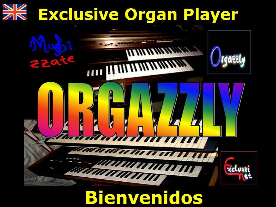 ORGAZZLY exclusive Organ Player