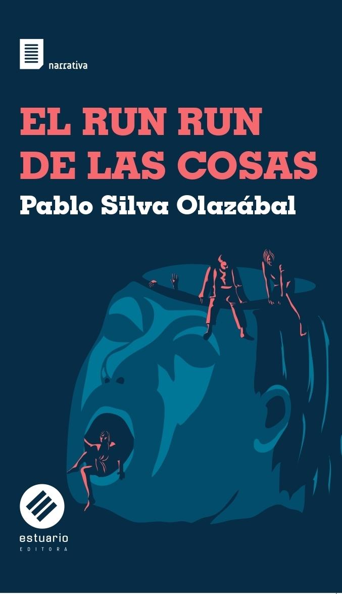EL RUN RUN DE LAS COSAS (novela)