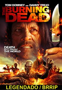 Assistir The Burning Dead Legendado 2015