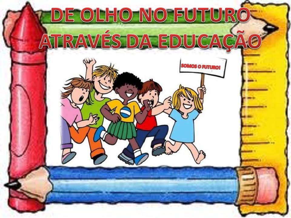 De Olho no Futuro Através da Educação