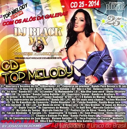 __=Novo Cd Top Melody O Original 2014 Vol. 25=__