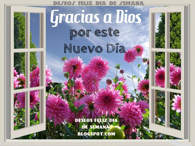 Gracias a Dios por este día, linda imagen con mensaje de buenos días. Postales para buen día, buen deseo cristiano.
