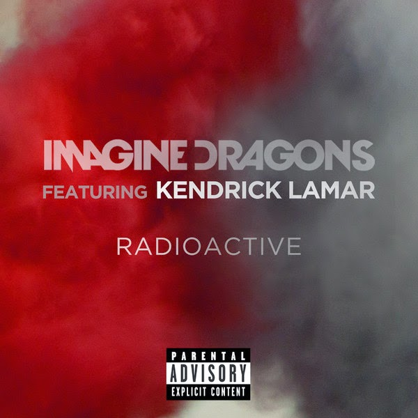Imagine Dragons - Radioactive (feat. Kendrick Lamar) - Single Cover