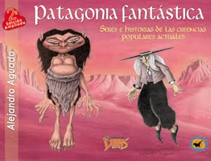 PATAGONIA FANTÁSTICA, de Alejandro Aguado (DOS EDICIONES)