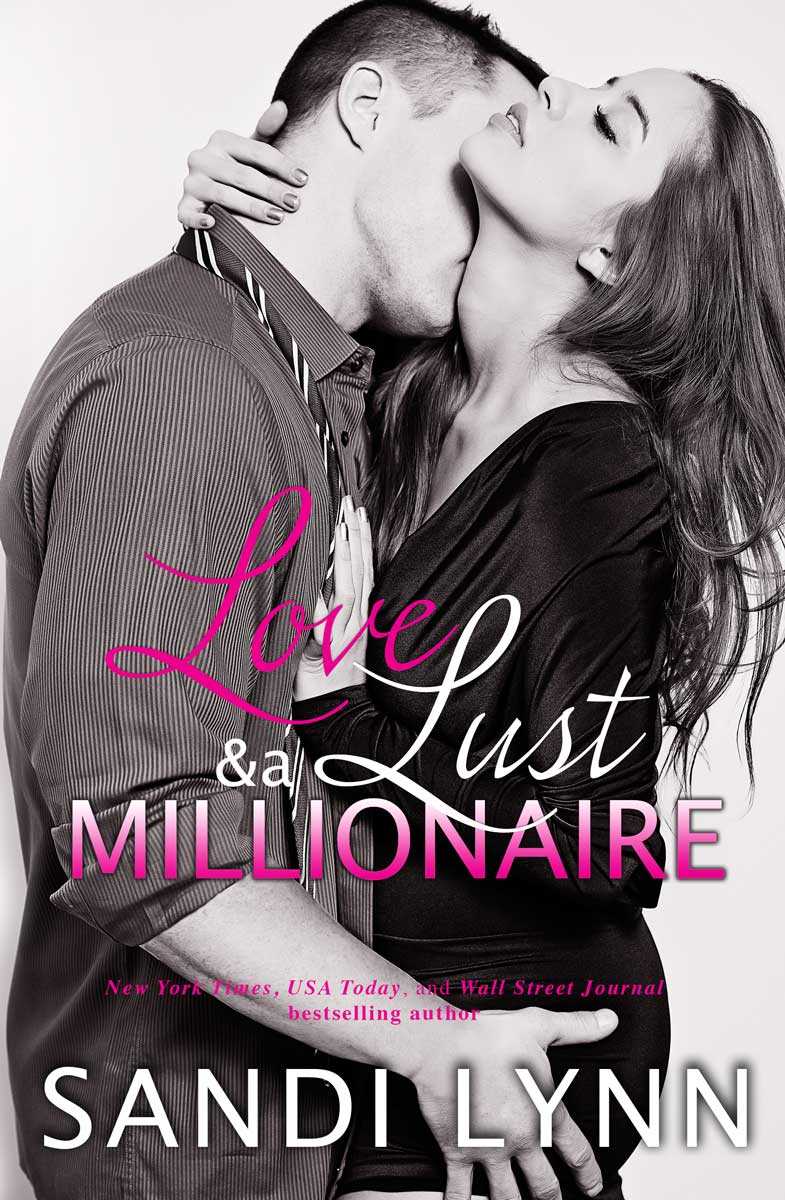 Love, Lust And A Millionaire