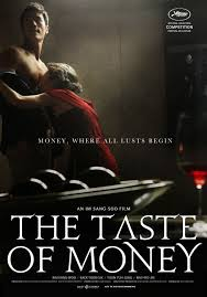 The Taste of Money 2012 [No Subs]