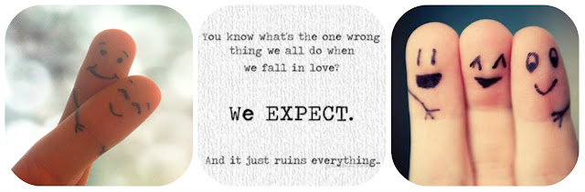 finger people, friends, relationships, don't expect, expectations, in love, ruins relationships, quotes, inspirational