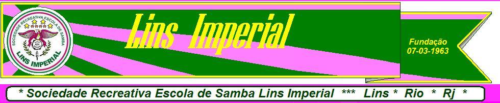 ESCOLA DE SAMBA LINS IMPERIAL -SITE OFICIAL-