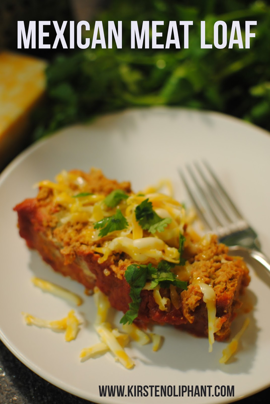 Mexican Meat Loaf www.kirstenoliphant.com