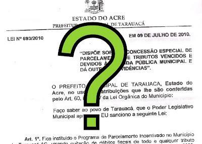 """A """"Lei do Perdão"""" em Tarauacá"""