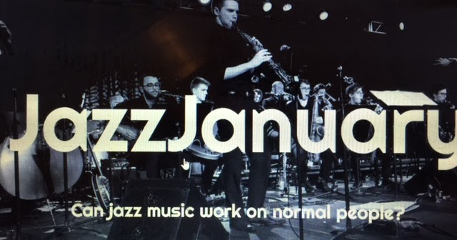 "NEW BLOG: Jazz January (""Can jazz music work on normal people?"")"