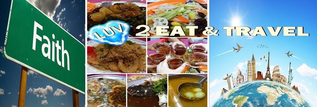 Faith Luv 2 Eat & Travel