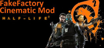 Half-Life 2 Fakefactory Cinematic Mod PC