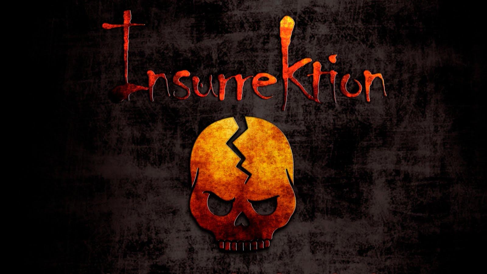 [InsurreKtion]