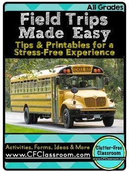 Field Trip Tips & Printables