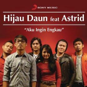 Hijau Daun feat. Astrid - Aku Ingin Engkau MP3