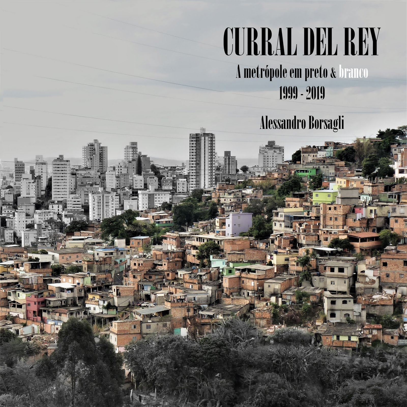 Livro Curral del Rey (1999/2019)