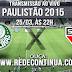 Palmeiras x São Paulo - Paulistão - 25/03/15 - 22hs