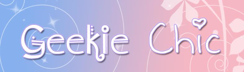Geekie Chic