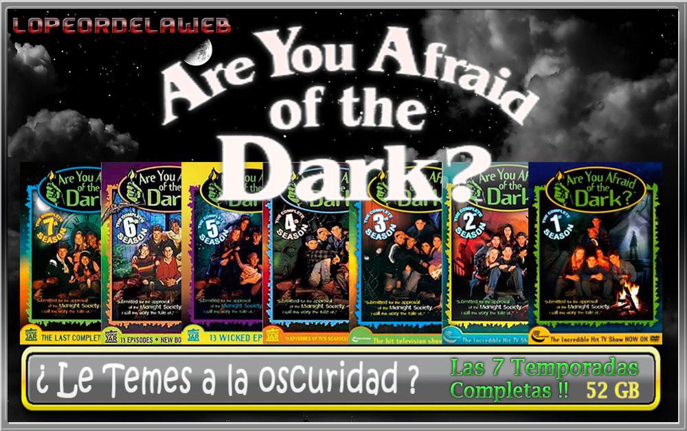 ¿Le Temes a la Oscuridad? Latino - 51,7 GB MG