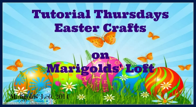 Tutorial Thursdays Easter Crafts