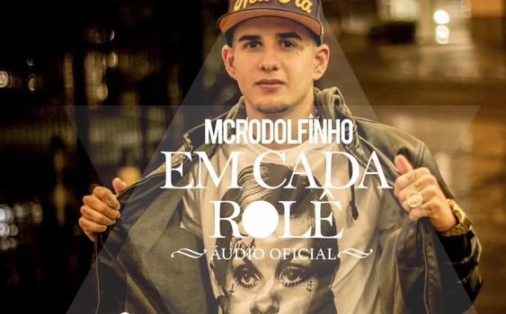 MC Rodolfinho - Em Cada Rolê