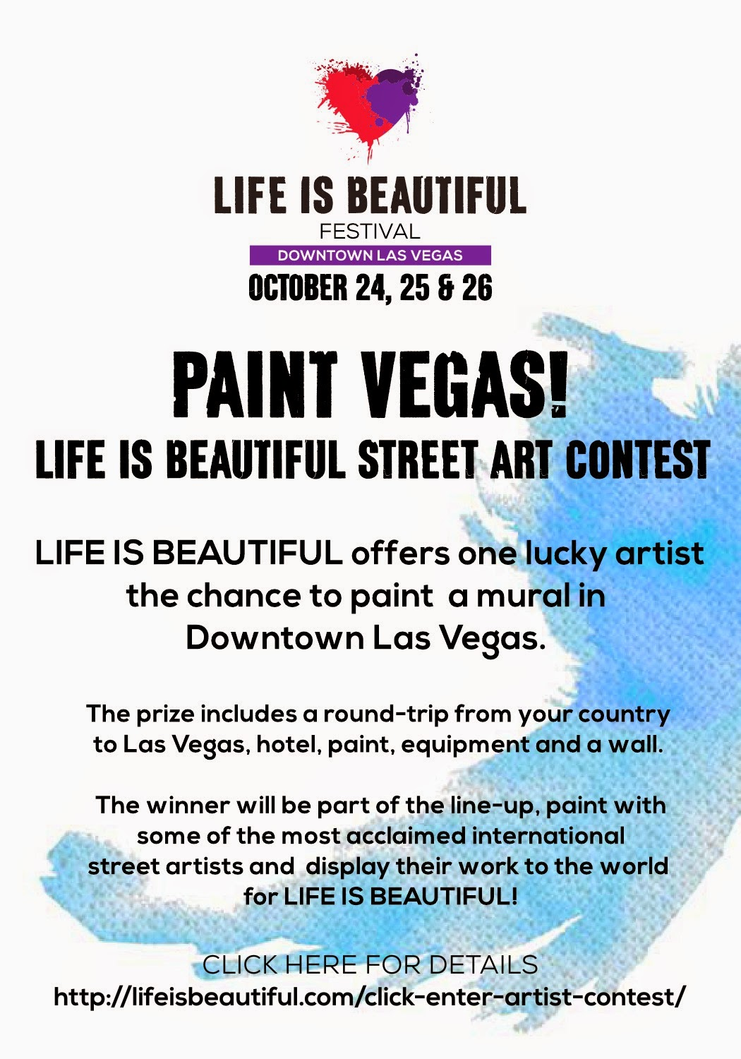 Life is Beautiful is currently accepting proposals from urban artists to participate in the festival street art program, which aims to turn 15 blocks of Downtown Las Vegas into an art-inspired playground showcasing works by some of the most recognized names in urban art.
