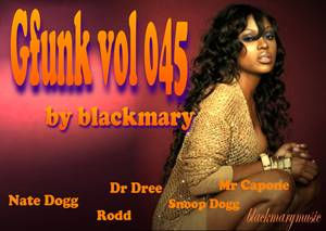 Gfunk vol 045 [by blackmary]01082012