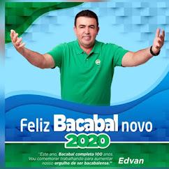 PREFEITO EDVAN BRANDÃO, ORGULHO DE SER BACABALENSE