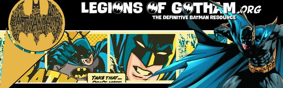 Batman News - Batman Fansite | Legions of Gotham