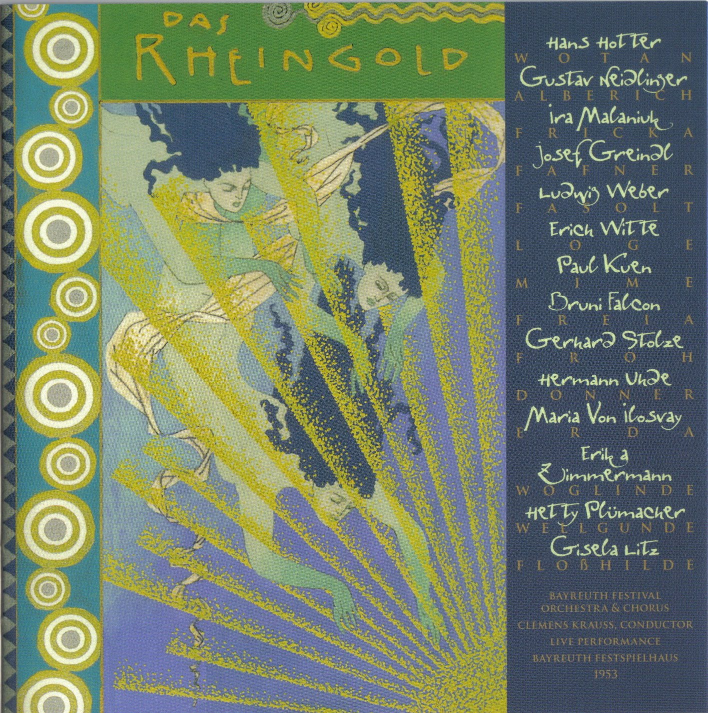 Richard Wagner - Der Ring des Nibelungen (Hans Hotter, Bayreuth 1953) | Das Rheingold (El Oro del Rhin)