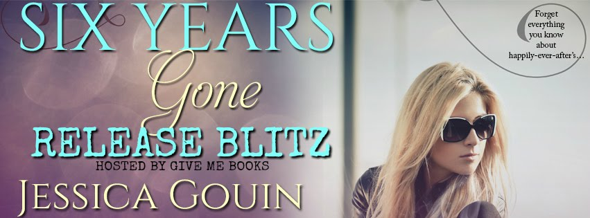 Six Years Gone By Release Blitz