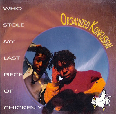 Organized Konfusion – Who Stole My Last Piece Of Chicken? (CDS) (1991) (320 kbps)
