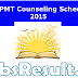 UPCPMT Counseling Schedule 2015 Dates Fee Seat Allottment