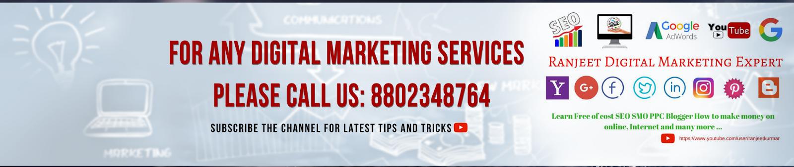Ranjeet SEO SMO PPC Expert | Digital Marketing Expert