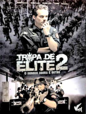 Xã Hội Đen Rio de Janeiro 2 - Tropa de Elite 2 - 2010