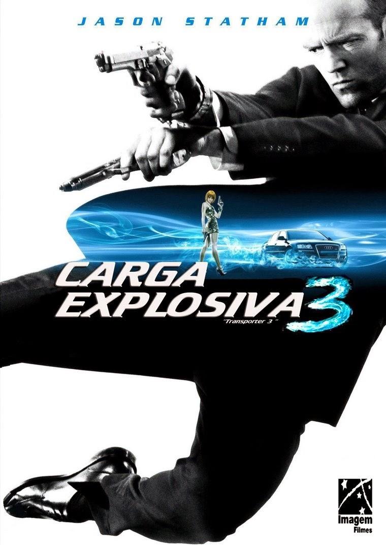 Carga Explosiva 3 – Dublado (2008)