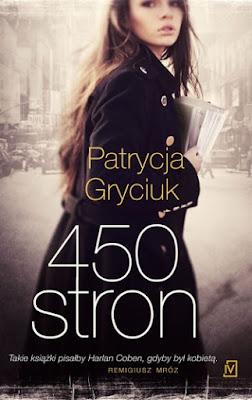 """""""450 stron"""" – Patrycja Gryciuk"""