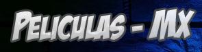 http://www.peliculasmx.net/