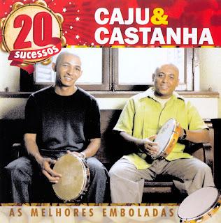 Caju & Castanha   20 Sucessos