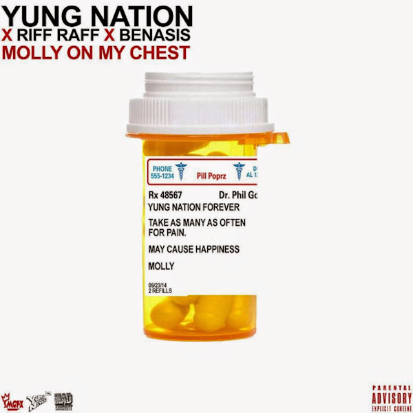 YUNG NATION - Molly on My Chest (feat. Riff Raff & Benasis) - Single Cover