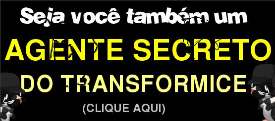 Seja um Agente Secreto do Transformice e ajude a combater as injustiças no jogo!