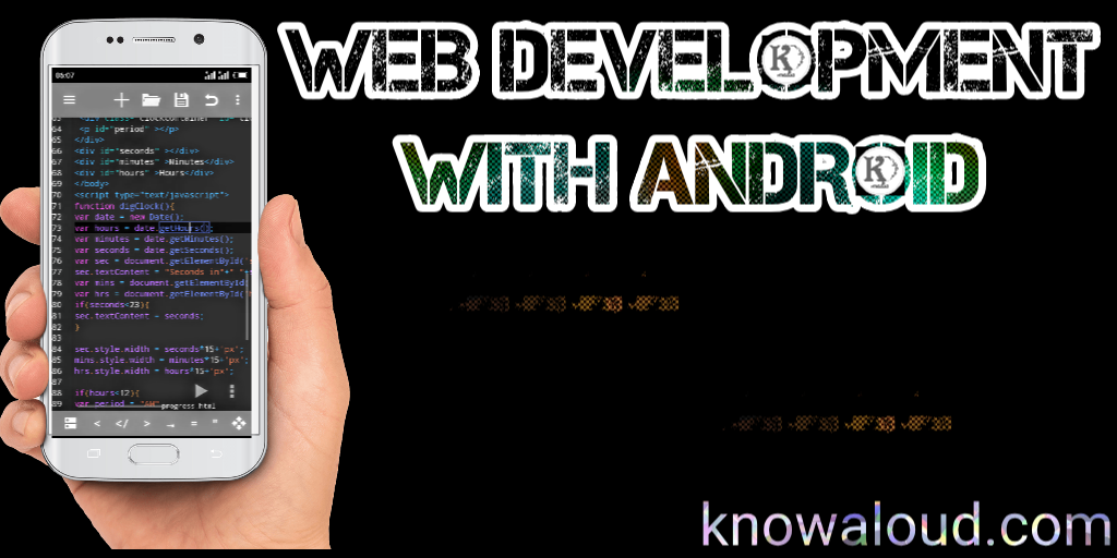 Web Development with Android - Knowaloud Media™