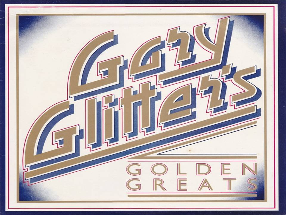 Gary Glitter Golden Greats